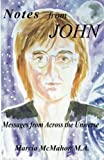 img - for Notes from John: Messages from Across the Universe book / textbook / text book