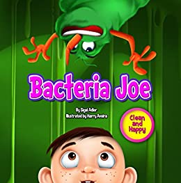 """""""BACTERIA JOE"""": Motivating Your Child to Brush Their Teeth (With Bonus: 1+1 Free) """"Clean and Happy""""  series 1 (Bedtime story readers picture book (kids: 2-6))"""