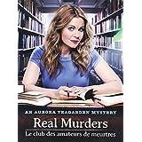 Aurora Teagarden Mystery - Real Murders / Le Club Des Amateurs De Meurtres