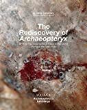 The Rediscovery of Archaeopteryx (Vol. II): Archaeopteryx s hatchlings
