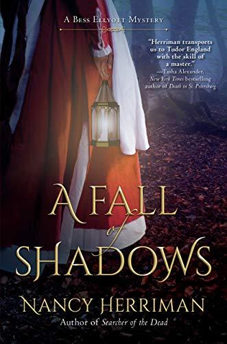 A Fall of Shadows: A Bess Ellyott Mystery by [Nancy Herriman]