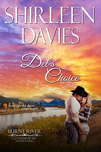 Del's Choice (Burnt River Contemporary Western Romance Book 7) by [Davies, Shirleen, River, Burnt]