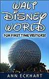 Walt Disney World For First Time Visitors (2017)