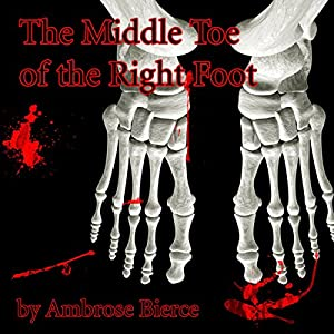 The Middle Toe of the Right Foot Audiobook