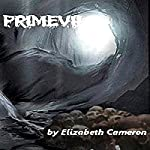 Primevil | Elizabeth Cameron