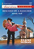 Rescued by a Rancher (Texas Sweethearts (American Romance))