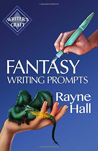 Download Fantasy Writing Prompts 77 Powerful Ideas To Inspire Your