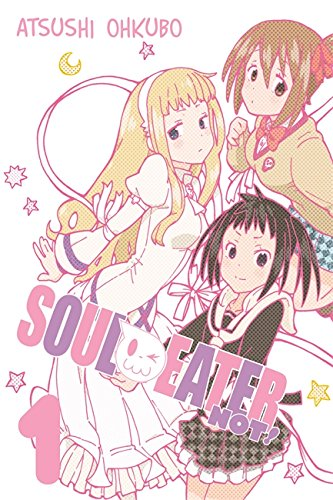 Read Online Soul Eater NOT!, Vol. 1 PDF