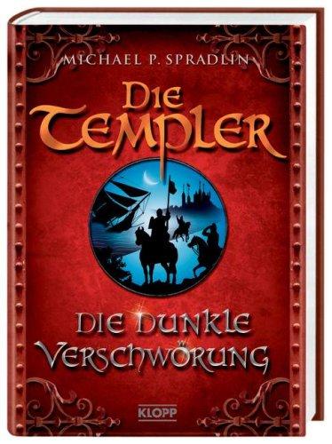 Die Templer: Die dunkle Verschwörung