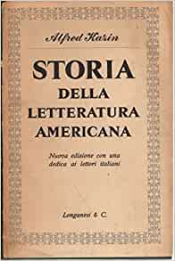 Storia della letteratura americana: Alfred Kazin: Amazon.com: Books