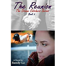The Reunion (Dream Catchers Series Book 5)