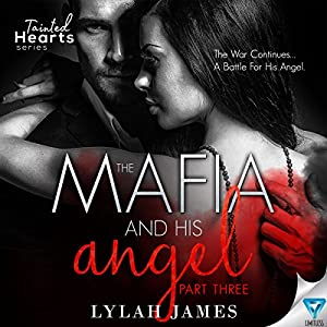 The Mafia and His Angel, Book 3 Audiobook
