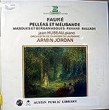 Pelleas Et Melisande, Masques Et Bergamasques, Pavane, Ballade