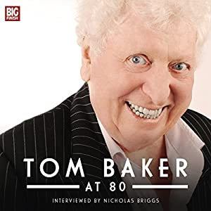 Tom Baker at 80 Audiobook