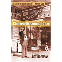 Chicken Dreaming Corn: A Novel