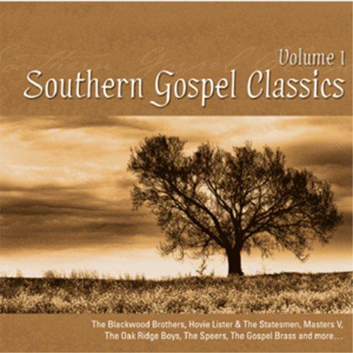 Southern Gospel Classcs, Vol.1