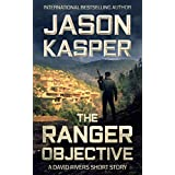 The Ranger Objective: A David Rivers Short Story