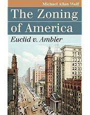 The Zoning of America: Euclid V. Ambler