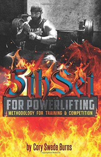 5thSet for Powerlifting: Methodology for Training & Competition: Second Edition (5thSet Methodology) [Swede Burns] (Tapa Blanda)