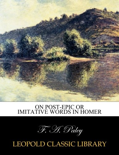 On post-epic or imitative words in Homer ebook