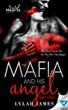 The Mafia And His Angel Part 2 (Tainted Hearts)