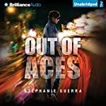Out of Aces: Betting Blind, Book 2 | Stephanie Guerra