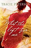 Download What She Left for Me in PDF ePUB Free Online