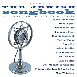 Jewish Songbook: The Heart And Humor Of A People