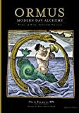 img - for Ormus Modern Day Alchemy: Primer of Ormus Collection Processes Reference Edition book / textbook / text book