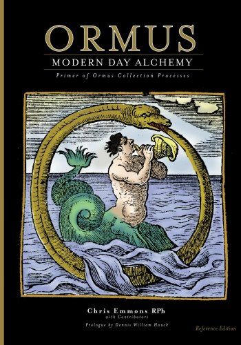Ormus Modern Day Alchemy: Primer of Ormus Collection Processes Reference ()