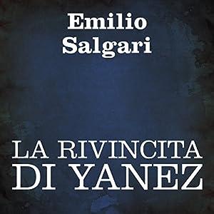 La rivincita di Yanez [Yanez' Revenge] Audiobook