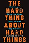 The Hard Thing About Hard Things: Bui...