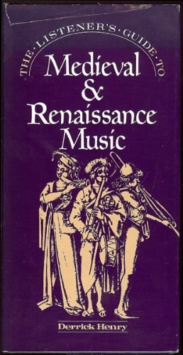 Listener's Guide to Medieval and Renaissance Music