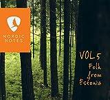 Nordic Notes Vol.5: Folk From Estonia