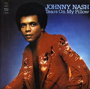 Johnny Nash Tears On My Pillow Amazon Com Music