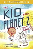 Don't Sneeze! #2 (The Kid from Planet Z)