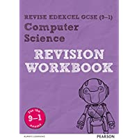 Revise Edexcel GCSE (9-1) Computer Science Revision Workbook: for the 9-1 exams