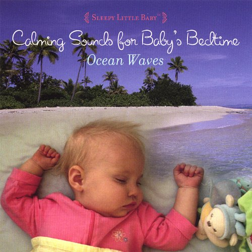 Sleepy Baby Music - Ocean Waves: Calming Sounds for Baby's Bedtime