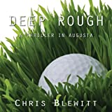 Deep Rough: A Thriller in Augusta