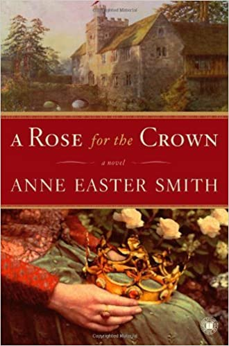 Book A Rose for the Crown by Smith, Anne Easter (2006)
