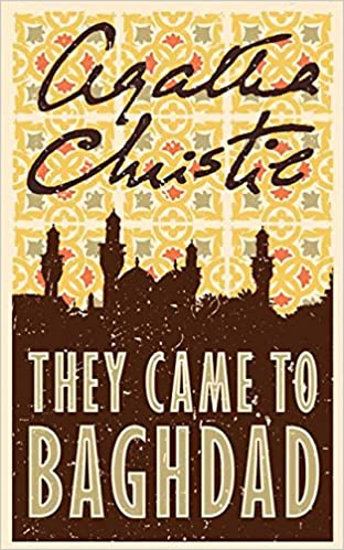 ac6a2851e77c They Came to Baghdad  Amazon.co.uk  Agatha Christie  9780007154937  Books