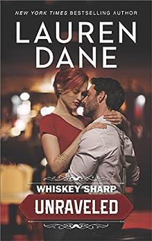 Whiskey Sharp: Unraveled by [Dane, Lauren]