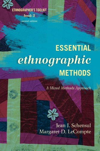 Download Essential Ethnographic Methods: A Mixed Methods Approach (Ethnographer's Toolkit, Second Edition) Pdf