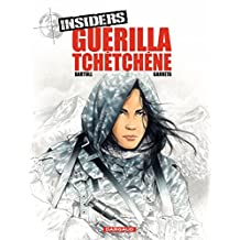 Insiders - tome 1 - Guérilla tchétchène