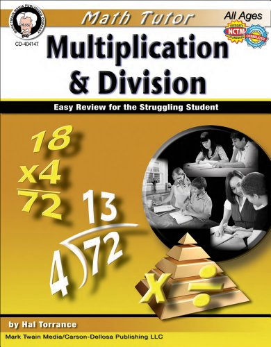 Math Tutor: Multiplication and Division, Grades 4 - 8: Easy Review for the Struggling Student (Tutor Series) (5th Grade Beginning Of The Year Activities)