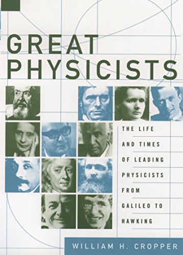 The Great Physicists From Galileo To Einstein Pdf