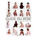 Guide de bébé (Grossesse et puériculture)