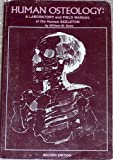 img - for Human Osteology: A Laboratory and Field Manual of the Human Skeleton - William M. Bass - Paperback book / textbook / text book