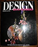 Design with Flowers, Herb Mitchell, 0962792217