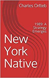 New York Native: 1989: A Strategy Emerges
